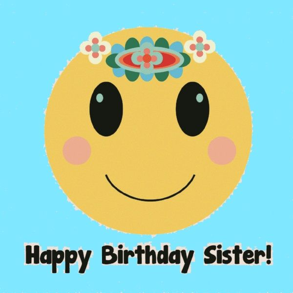 40 Happy Birthday Sister Wishes and Messages | WishesGreeting