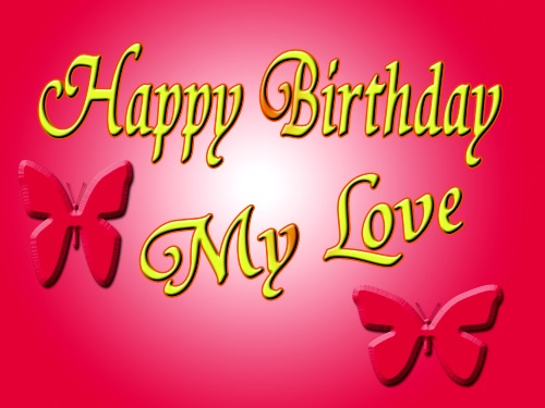 Love Birthday Quotes New Top 65 Happy Birthday My Love  Wishesgreeting