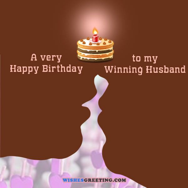 Birthday Wishes For Husband Love