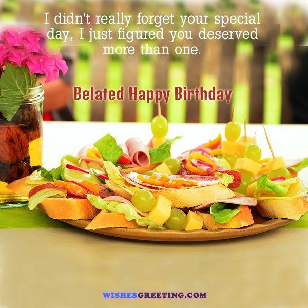 95 Happy Belated Birthday Wishes Wishesgreeting