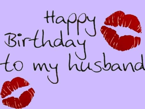 Happy Birthday To My Husband Www Pixshark Com Images Happy Birthday Wishes Images For Husband