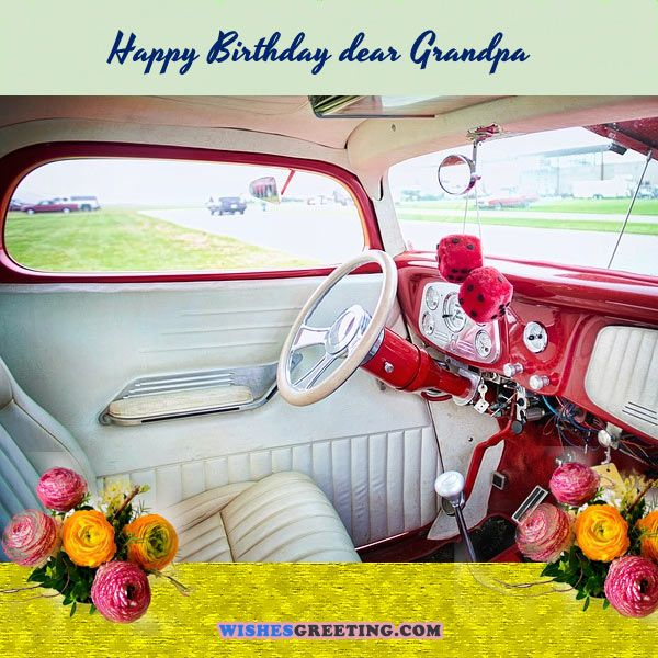 Top 75 Happy Birthday To Grandpa Wishesgreeting