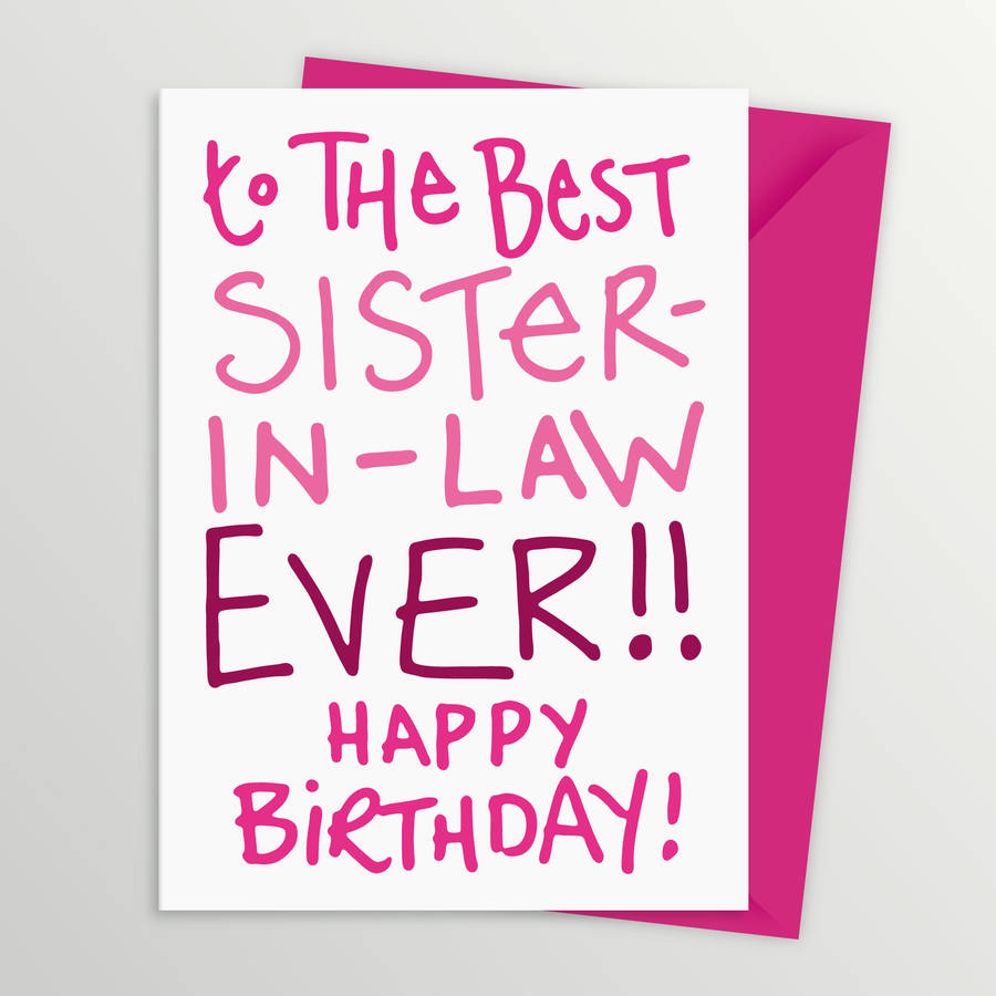 The 105 Best Birthday Wishes for Sister in Law – Best Friend Happy Birthday Cards
