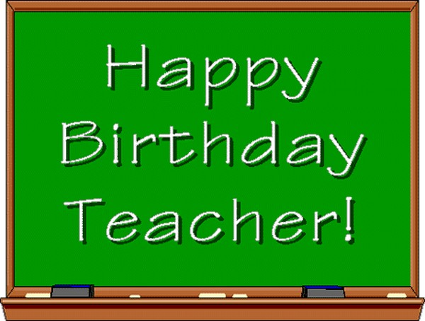 Top 105 Happy Birthday Wishes For Teacher Wishesgreeting
