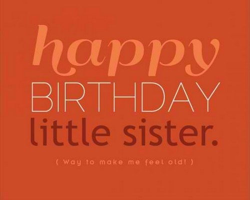 Happy Birthday Little Sister Quotes5