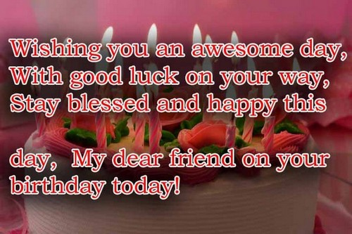 Happy Birthday Message Good Friend ~ The awesome birthday wishes for a good friend wishesgreeting