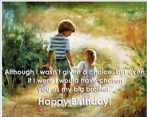 Have A Healthy Birthday Eldest Brother Happy Big Brother7