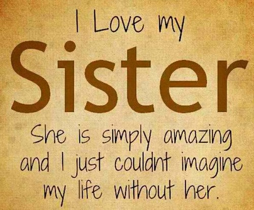 The 105 Big Sister Quotes | WishesGreeting To My Big Sister Quotes