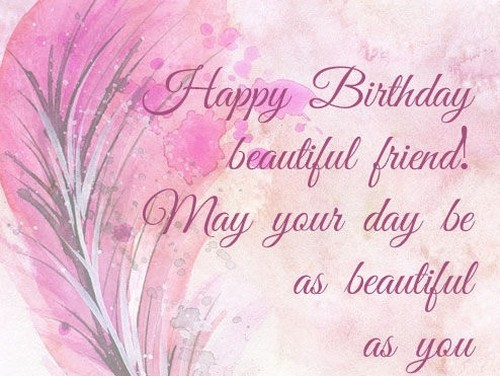 Happy Birthday My Beautiful Friend Wishesgreeting