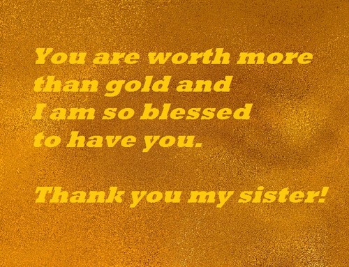 Thank You Sister Quotes And Wishes Wishesgreeting