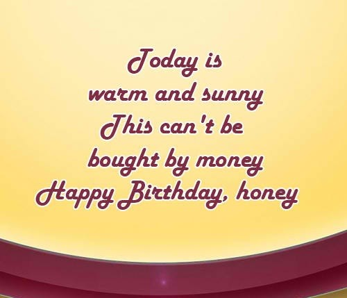 45 Happy Birthday Honey I Love You Messages Wishesgreeting Happy Birthday Honey Wishes