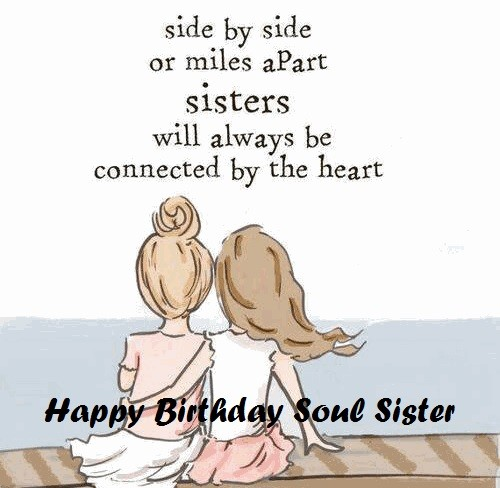 Sister Birthday Wishes Quote: Happy Birthday Soul Sister Wishes And Quotes