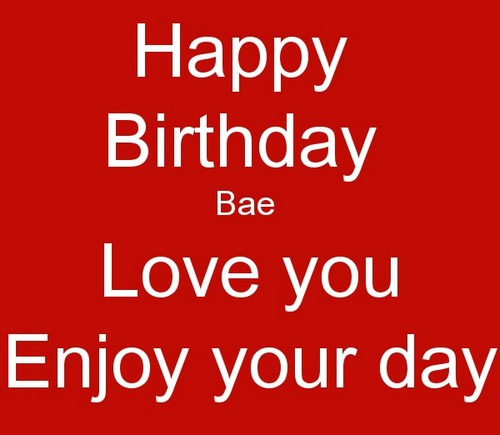 45+ Happy Birthday Bae Quotes | WishesGreeting