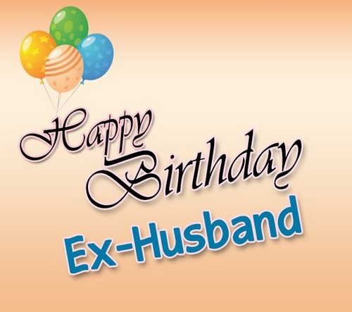 Happy Birthday Ex Husband Quotes Wishesgreeting