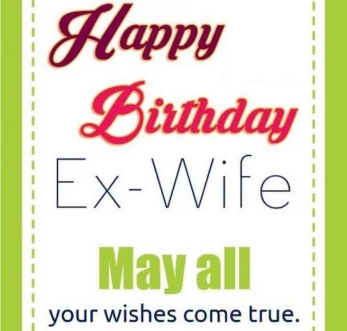 Happy Birthday Ex Wife Quotes