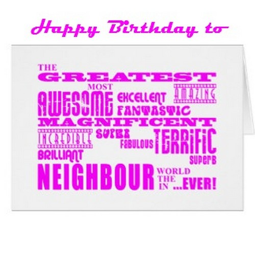 Funny Birthday Quotes For Neighbors: 45 Birthday Wishes For Neighbor