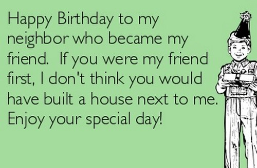 45 Birthday Wishes For Neighbor Wishesgreeting