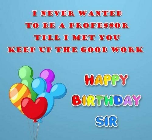 30+ Birthday Wishes For Professor