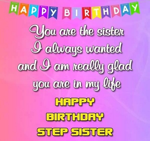 40 Birthday Wishes For Step Sister Wishesgreeting