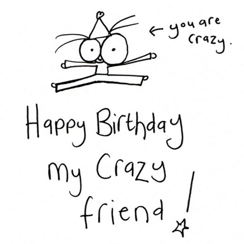 happy_birthday_to_a_crazy_friend_wishes7