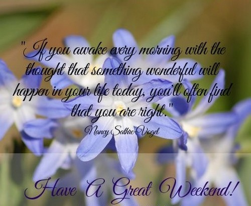 Have A Great Weekend Quotes | WishesGreeting
