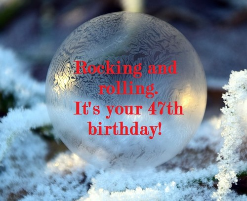 happy_47th_birthday_wishes4