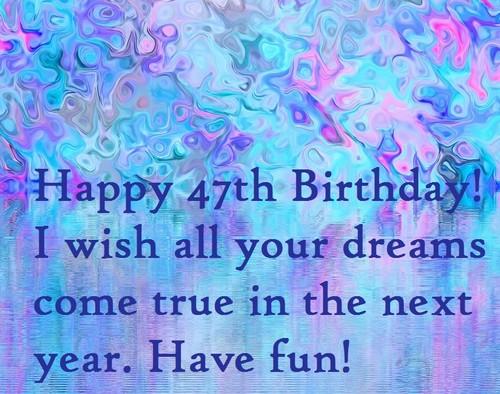 happy_47th_birthday_wishes5